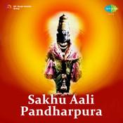 Sakhu Aali Pandharpura Songs