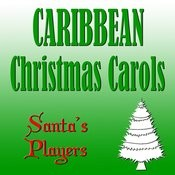 Caribbean Christmas Carols Songs