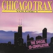 Chicago Trax - Volume 1 Songs