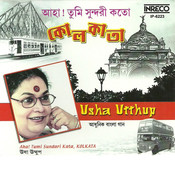 Aha Tumi Sundari Kata Kolkata Songs
