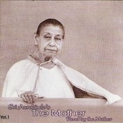 Sri Aurobindo's The Mother - Vol - 1 Songs