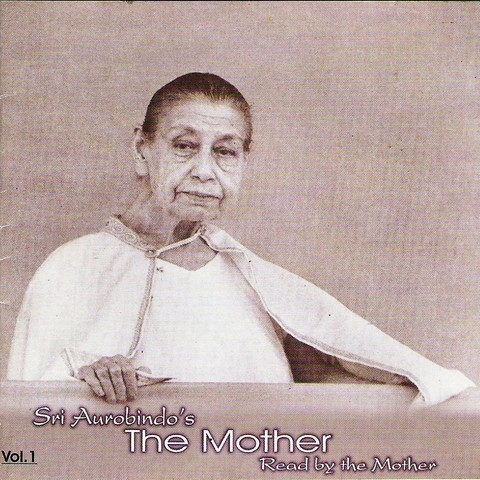 Sri Aurobindo's The Mother - Vol - 1
