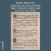 John Browne - Music From The Eton Choirbook Songs