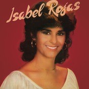 Isabel Rojas Songs
