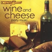 Wine And Cheese Party Music Songs