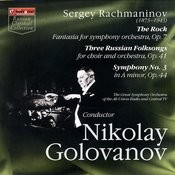 Sergey Rachmaninov: The Rock, Three Russian Folksons, Symphony No. 3 Songs