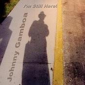 Johnny Gamboa 'I'm Still Here' Songs