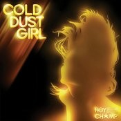 Cold Dust Girl Songs