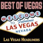 Best Of Vegas: Las Vegas Headliners Songs