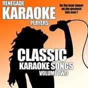 Classic Karaoke Songs Volume Two Songs