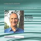 A Conversation On Non Duality: Richard Sylvester - I Hope You Die Soon Songs