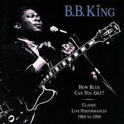 How Blue Can You Get? / Classic Live Performances Songs