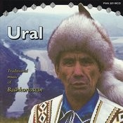 Ural: Traditional Music Of Bashkortostan Songs