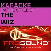 Ease On Down The Road (Karaoke Instrumental Track)[In The Style Of Wiz] Song