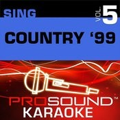 Sing Country '99 V.5 (Karaoke Performance Tracks) Songs