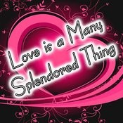 Love Is A Many Splendored Thing Songs