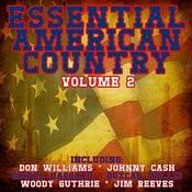 Essential American Country Vol.2 Songs