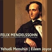Mendelssohn: Violin Concerto In E Minor, Piano Concerto No. 1 In G Minor Songs