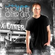I'm Not Like The Other Guys (Deluxe Edition) Songs