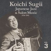 Japanese Jazz & Salon Music, 1936-1941, Vol. 3 Songs