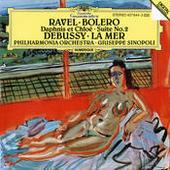 Ravel: Boléro; Daphnis et Chloé - Suite No.2 / Debussy: La Mer Songs