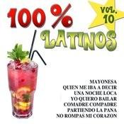 100% Latinos Vol.10 Songs