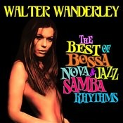 The Best Of Bossa Nova & Jazz Samba Rhythms Songs