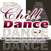 Chill Dance Vol.2 Songs