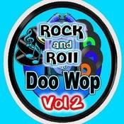 Rock & Roll Doo Wop Vol 2 Songs