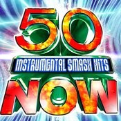 50 Instrumental Smash Hits Now! Songs