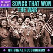 Songs That Won The War - The Very Best Of (Remastered) Songs
