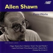 Allen Shawn: Piano Music Songs