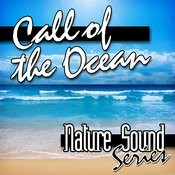 Call Of The Ocean (Nature Sounds) Songs