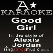 Alexis Jordan - Good Girl (Karaoke Audio Version) Song