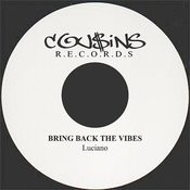 Bring Back The Vibes Songs