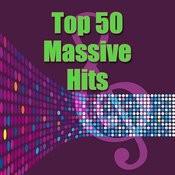 Top 50 Massive Hits Songs