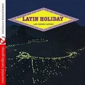 Latin Holiday (Johnny Kitchen Presents Los Choros Latinos) [Remastered] Songs