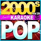 Karaoke - Pop - 2000's Vol 29 Songs