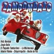 Zambombazo Mix Songs