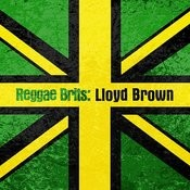 Reggae Brits: Lloyd Brown Songs