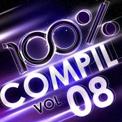 100 % Compil Vol. 8 Songs