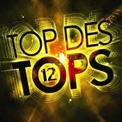Top Des Tops Vol. 12 Songs