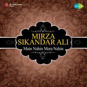 Mirza Sikandar Ali Songs