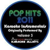 Pop Hits 2011 Volume 3 Songs