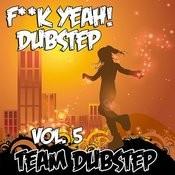 Fuck Yeah! Dubstep, Vol. 5 Songs