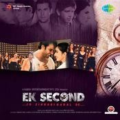 Ek Second Jo Zindagi Badal De Songs