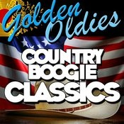 Golden Oldies: Country Boogie Classics Songs
