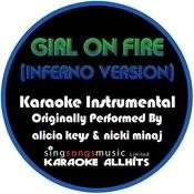 Girl On Fire (Inferno Version) [Originally Performed By Alicia Keys & Nicki Minaj] [Instrumental Version] Songs
