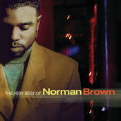 The Very Best Of Norman Brown Songs