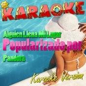 Alguien Llena Mi Lugar (Popularizado Por Pandora) [Karaoke Version] - Single Songs